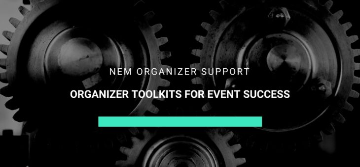 Use these organizer tools to run an amazing NEM event